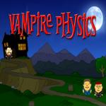 vampire physics Vampir auf Arbeit